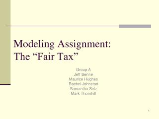 modeling assignment: the  fair tax