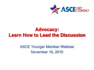 Advocacy: Learn How to Lead the Discussion
