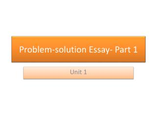 Problem-solution Essay- Part 1