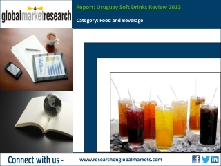 Uruguay Soft Drinks Review 2013 | Market Research Report