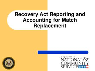 recovery act reporting and accounting for match replacement