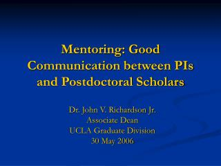 Mentoring: Good Communication between PIs and Postdoctoral Scholars