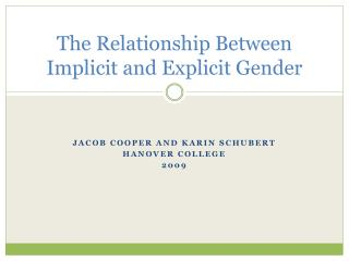The Relationship Between Implicit and Explicit Gender