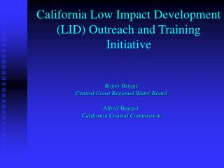 California Low Impact Development LID Outreach and Training Initiative