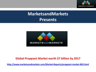 Global Proppant Market worth $7 billion by 2017