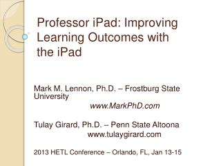 Professor iPad: Improving Learning Outcomes with the iPad