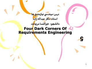 :    :    :    Four Dark Corners Of Requirements Engineering