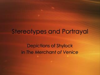 Stereotypes and Portrayal
