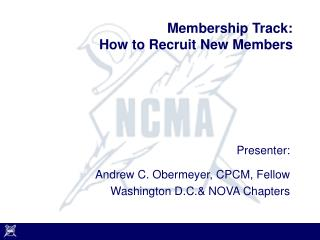 Membership Track: How to Recruit New Members