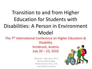 Transition to and from Higher Education for Students with Disabilities: A Person in Environment Model  The 7th Internati
