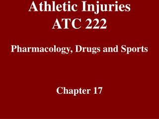 Athletic Injuries ATC 222