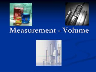 Measurement - Volume