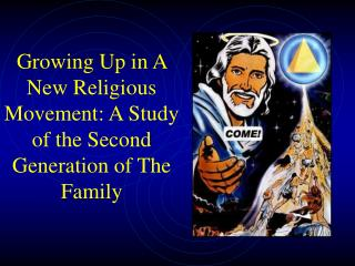 Growing Up in A New Religious Movement: A Study of the Second Generation of The Family