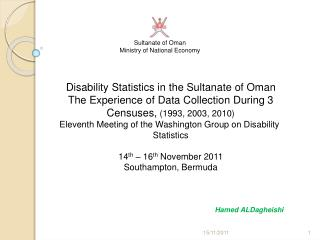 Disability Statistics in the Sultanate of Oman The Experience of Data Collection During 3 Censuses, 1993, 2003, 2010 Ele