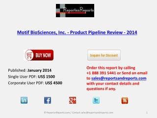 2014 Motif BioSciences - Product Pipeline Review