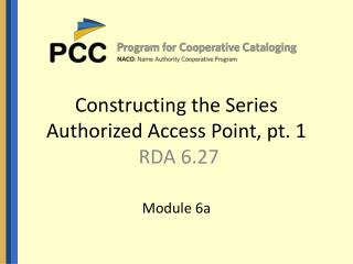 Constructing the Series Authorized Access Point, pt. 1  RDA 6.27