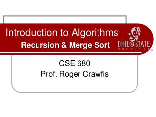 Introduction to Algorithms  Recursion  Merge Sort
