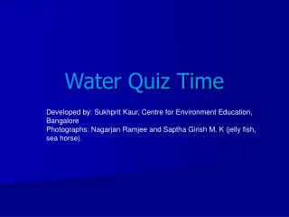Water Quiz Time