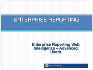 ENTERPRISE REPORTING