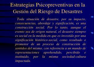 Estrategias Psicopreventivas en la Gesti n del Riesgo de Desastres