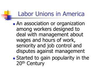 Labor Unions in America
