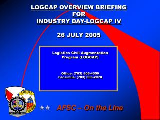 logcap overview briefing for industry day-logcap iv  26 july 2005