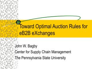 Toward Optimal Auction Rules for eB2B eXchanges