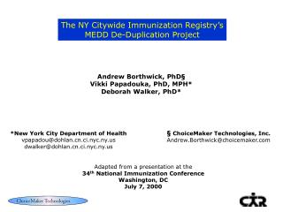 Andrew Borthwick, PhD  Vikki Papadouka, PhD, MPH Deborah Walker, PhD