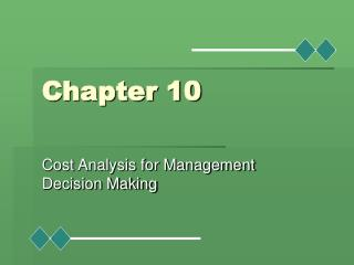 Cost Analysis for Management Decision Making