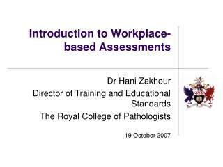 Introduction to Workplace-based Assessments
