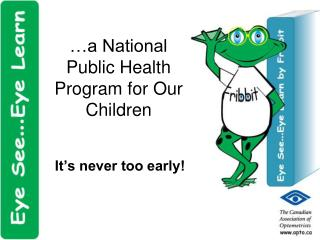a National Public Health Program for Our Children