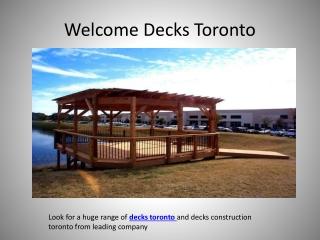 Welcome Decks Toronto