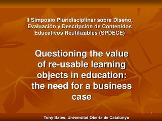 II Simposio Pluridisciplinar sobre Dise o, Evaluaci n y Descripci n de Contenidos Educativos Reutilizables SPDECE
