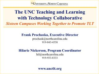 The UNC Teaching and Learning  with Technology Collaborative