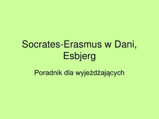 Socrates-Erasmus w Dani, Esbjerg