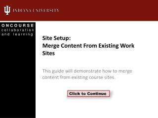 Site Setup: Merge Content From Existing Work Sites