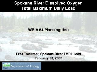 Spokane River Dissolved Oxygen               Total Maximum Daily Load