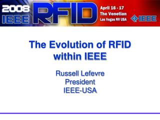 The Evolution of RFID within IEEE