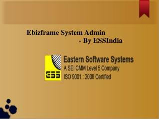 Ebizframe System Admin