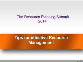 Effective Resource Management - ResourcePlanningSummit