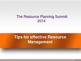 Effective Resource Management - ResourcePlanningSummit