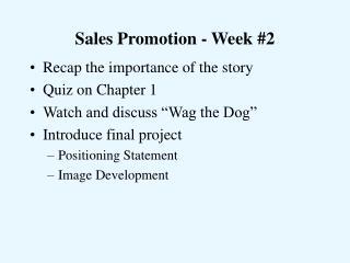 Sales Promotion - Week 2