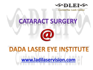 Cataract Surgery - Dada Laser Eye Institute