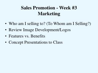 Sales Promotion - Week 3 Marketing