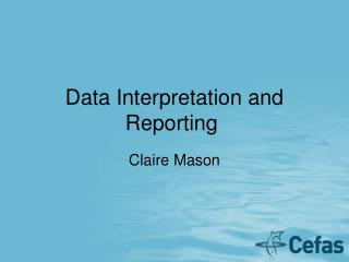 Data Interpretation and Reporting