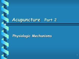 Acupuncture  Part 2