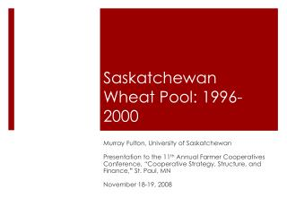 Saskatchewan  Wheat Pool: 1996-2000