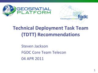 Technical Deployment Task Team TDTT Recommendations