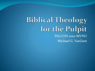 Biblical Theology  for the Pulpit