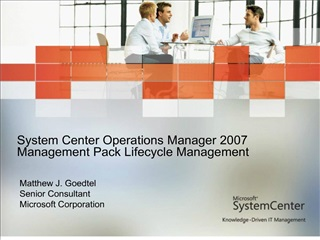 system center operations manager 2007 management pack lifecycle management
